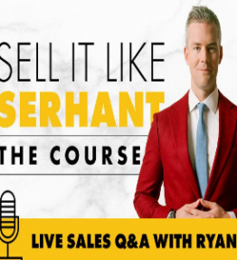 Ryan Serhant – Sell It Like Serhant (The Course)