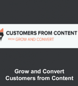Grow and Convert - Customers From Content