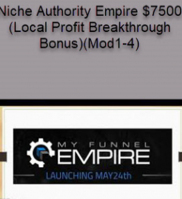 Niche Authority Empire $7500 (Local Profit Breakthrough Bonus)