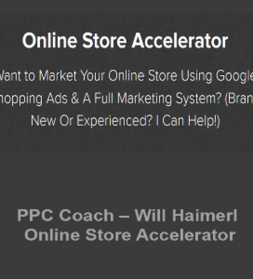 PPC Coach – Will Haimerl – Online Store Accelerator