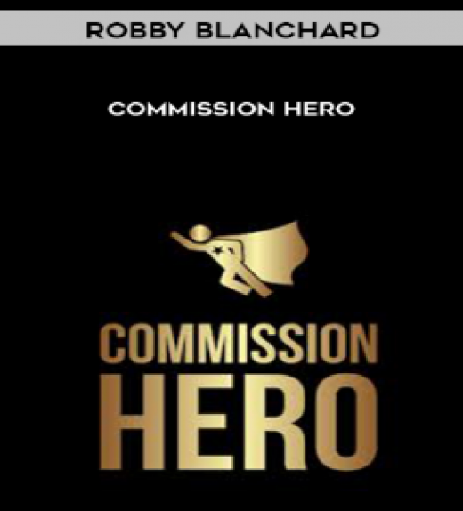 Robby Blanchard - Commission Hero
